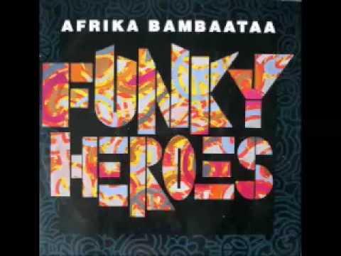 Afrika Bambaataa - Funky Heroes (Funkadelic Mix)