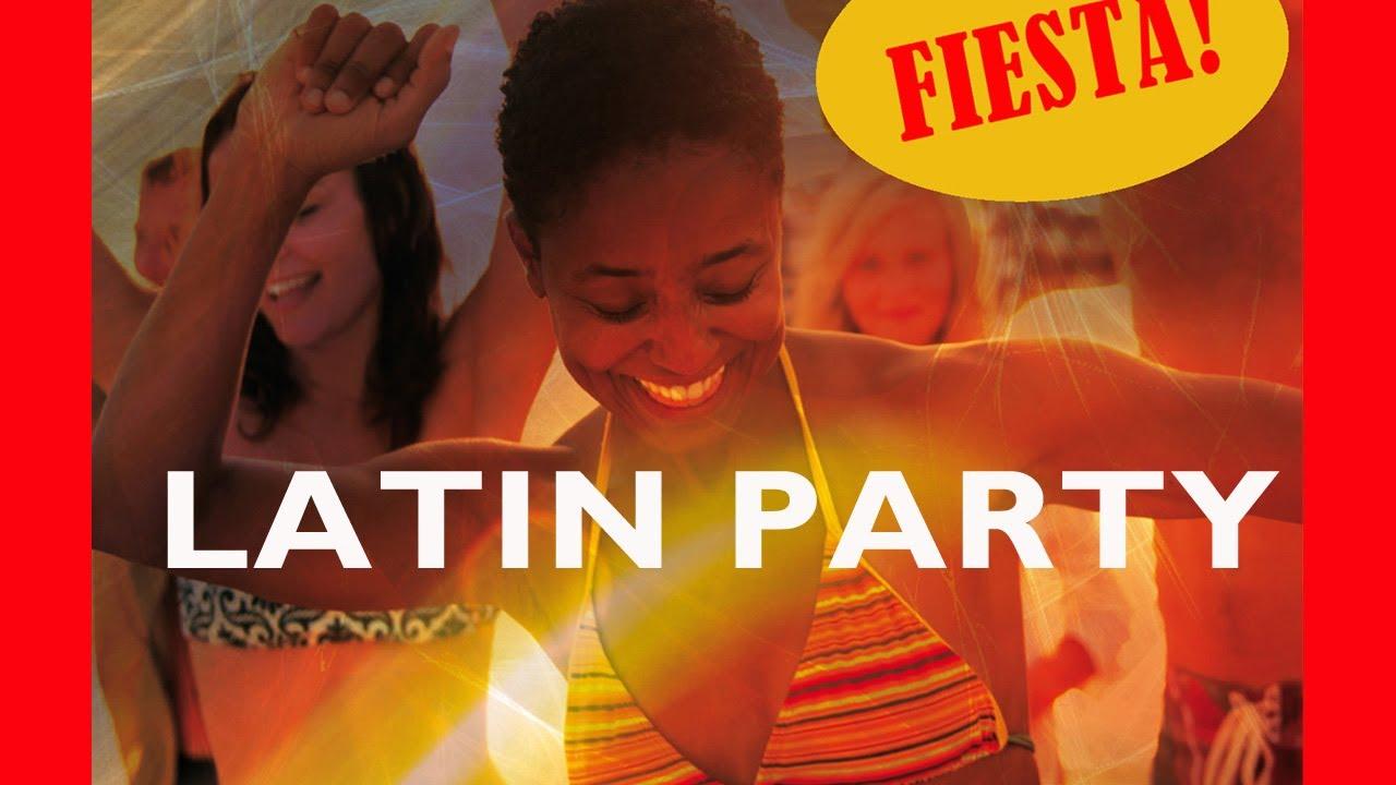 fiesta best latin party youtube. Black Bedroom Furniture Sets. Home Design Ideas