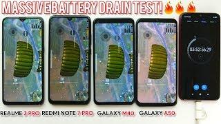 Galaxy M40 vs Redmi Note 7 Pro vs Realme 3 Pro vs Galaxy A50 Battery Drain test!