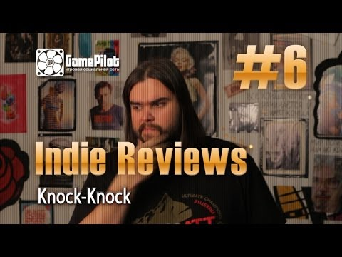 Zulin`s v-log: indie reviews - Knock-Knock. Выпуск 6.