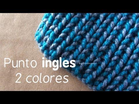 Como hacer Bufanda de 2 colores , Telar Punto Ingles 2 colores