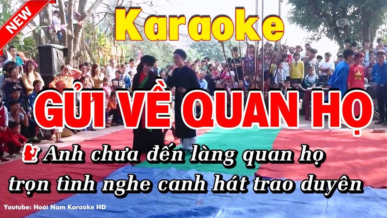 Karaoke Gửi về quan họ – Hoài Nam Karaoke HD