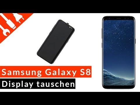 Samsung Galaxy S8 Display Wechseln Einfach Erklärt Youtube