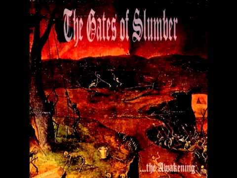 The Gates of Slumber - ...the Awakening (2004) [FULL ALBUM]