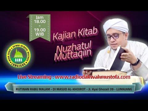 Kajian Kitab Nuzhatul Muttaqiin 2019-10-30 - Adab Kepada Ulama dan Orang Sholeh