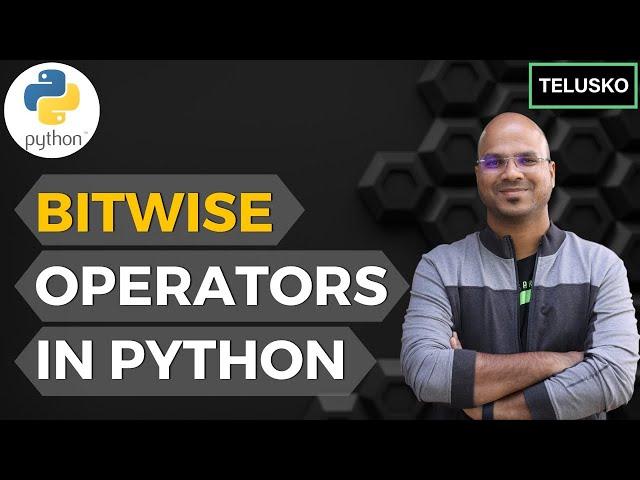 #15 Python Tutorial for Beginners   Python BitWise Operators