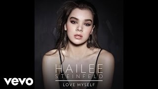 Hailee Steinfeld - Love Myself (Audio)