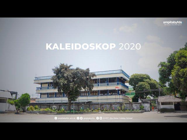 Kaleidoskop 2020 – SMPIT Abu Bakar Fullday School Yogyakarta