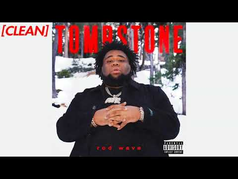 [CLEAN] Rod Wave – Tombstone