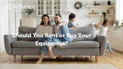Renting vs. Buying your Air Conditioner, Furnace or Water Heater