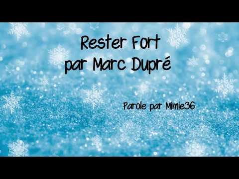 Rester Fort Marc Dupré