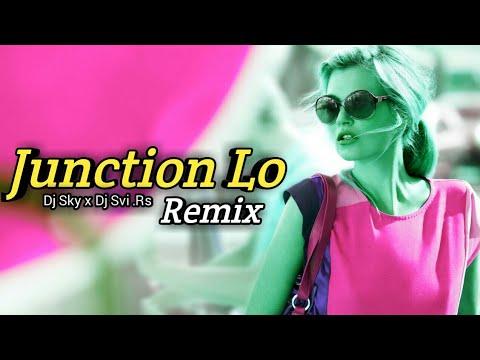 Junction Lo (Dance Mix) Remix Dj SKy X Dj Svi ft.Rs