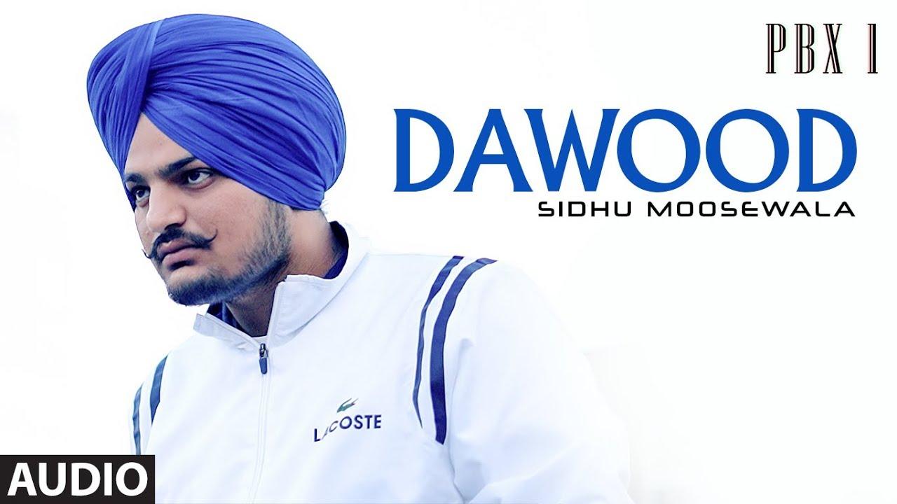 Dawood Full Audio   PBX 1   Sidhu Moose Wala   Latest Punjabi Songs 2018 Watch Online & Download Free