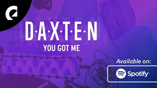 Cover images Daxten: You Got Me - Mixtape