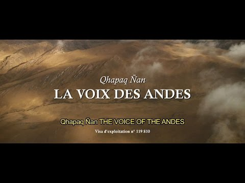 La voix des Andes [VO - English subtitles]