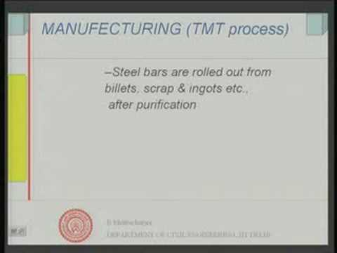 Module - 11 Lecture - 4 Steel : Uses in Rebar