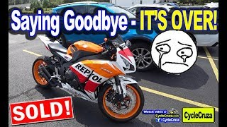 Goodbye to My CBR1000RR SOLD to New Owner - Next Bike!