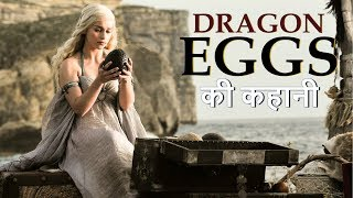 Download GoT: DRAGON EGGS Explained in Hindi Mp3 and Videos