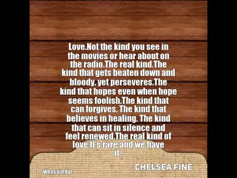 Chelsea Fine: Love.Not the kind you see in the movies or hear ab...
