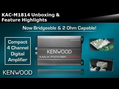 KENWOOD KAC-M1814 Compact 4 Channel Digital Amplifier Unboxing & Feature  Highlights