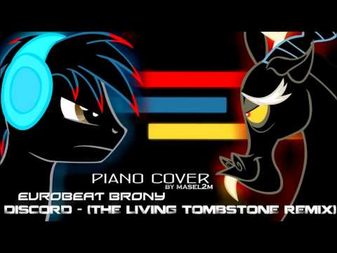 Eurobeat Brony - Discord (The Living Tombstone's Remix) (Piano Cover)
