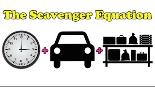 Scavenger Life Episode 203: The Scavenger Equation
