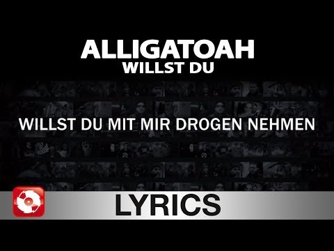 ALLIGATOAH - WILLST DU - AGGROTV LYRICS KARAOKE (OFFICIAL VERSION)