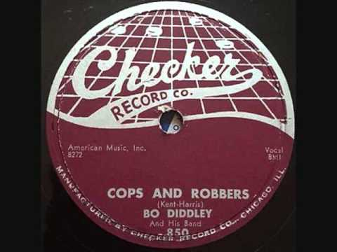 BO DIDDLEY   Cops and Robbers   1956