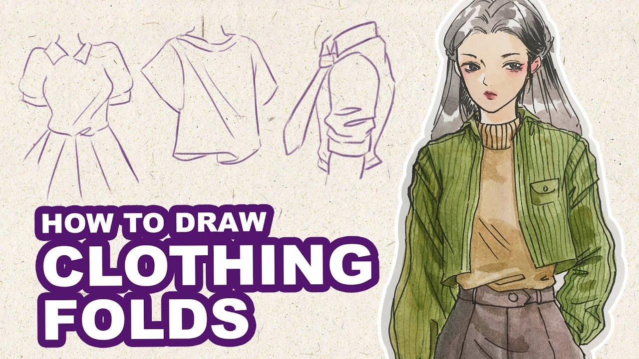 How to draw Clothing Folds & Autumn Outfits | Sketching & Tutorial | Huta Chan | Tóm tắt các thông tin nói về vẽ quần áo anime chi tiết nhất
