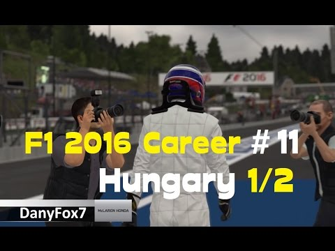 F1 2016 CAREER PART 11 Hungary 1/2  - McLaren