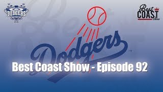 Ep 92 - Dodgers Slow Start | Best Coast Show