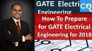 How to Prepare for GATE Electrical Engineering 2018