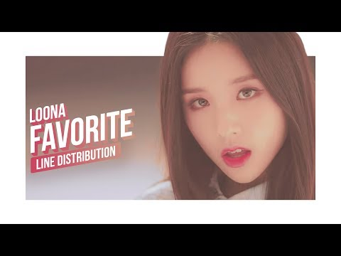 LOONA - FavOriTe Line Distribution (Color Coded) | 이달의 소녀