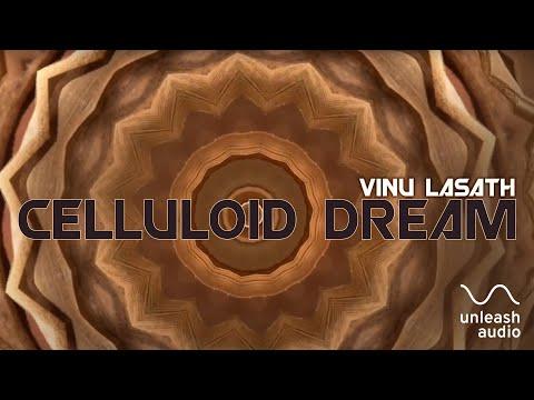 Celluloid Dreams  - Vinu Lasath