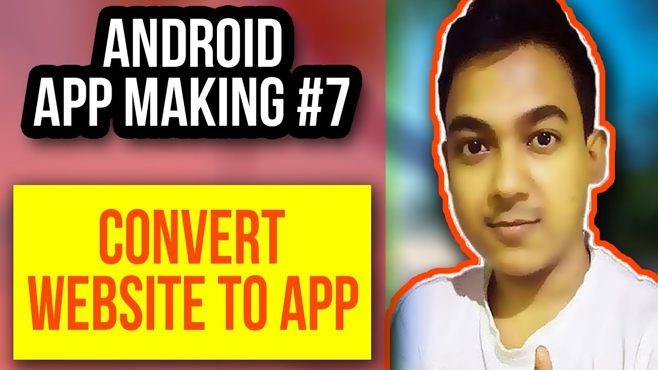 Android App Making #7 |How To Convert A Website Into Android Mobile App| Full Tutorial
