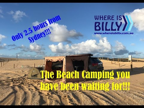 Best Ever Beach Camping Experience!! Only 2.5 Hour Drive From Sydney!