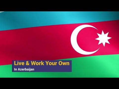 Live & Work in Azerbaijan
