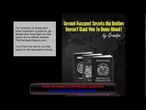 Second Passport Secrets Big Brother Doesnt Want You To Know About!  Grandpa