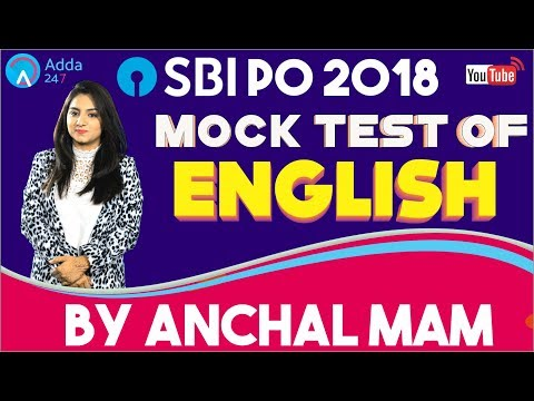 Mock Test Of English For SBI PO 2018 By Anchal Mam | Must Watch This Session