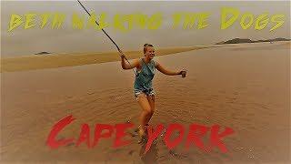 Beth walks the dogs: Cape York, QLD Australia