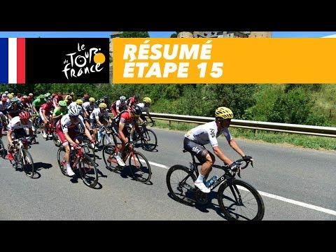 Résumé - Étape 15 - Tour de France 2017