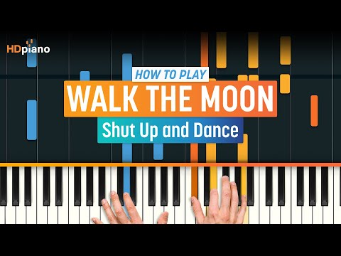 """ALL PARTS FREE - """"Shut Up and Dance"""" by Walk The Moon 