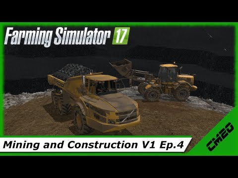 Farming Simulator 17 / Mining And Construction Economy - Ep.4