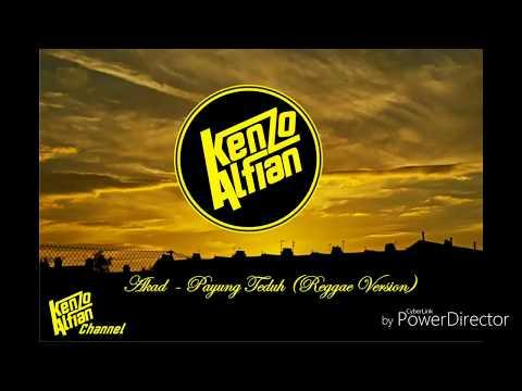 Akad -  Payung Teduh Reggae version Enak didenger