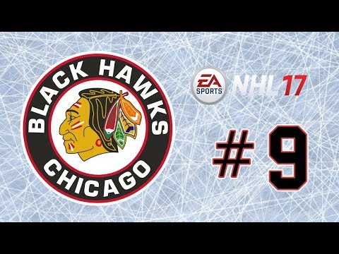 NHL 17 ~ Chicago Blackhawks GM Mode Commentary ~ #9 (Cup Run #2)