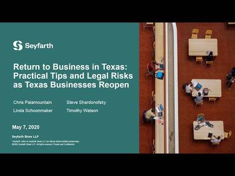 Seyfarth: Return To Business In Texas: Practical Tips & Legal Risks As Texas Businesses Reopen