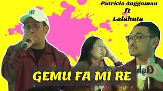 GEMU FA MI RE ( Cover Lalahuta )