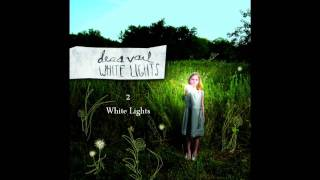Watch Deas Vail White Lights video