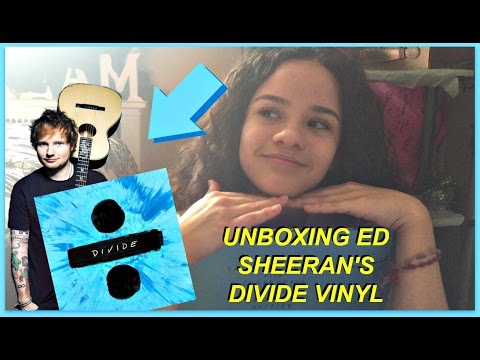 UNBOXING ED SHEERAN'S DIVIDE VINYL | Destinee ♡