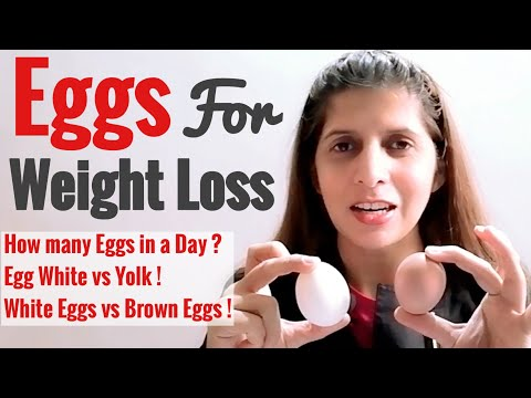 Eggs For Weight Loss | How Many in a Day | Benefits | Eggs White vs Yolk | Brown vs White Eggs